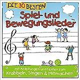 Image of Die 30 besten Spiel- und Bewegungslieder -  Kinderlieder und Babylieder