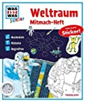 Mitmach-Heft Weltraum (Was ist was Ju...