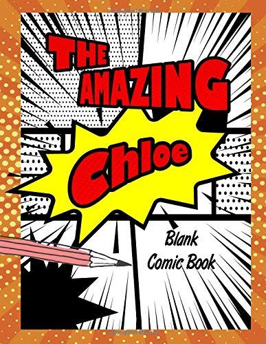 The Amazing Chloe: Pop Comic Blank Writing Book por Rob Cole