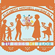 Tu Eres Mi Flor - Songs For Children In Spanish