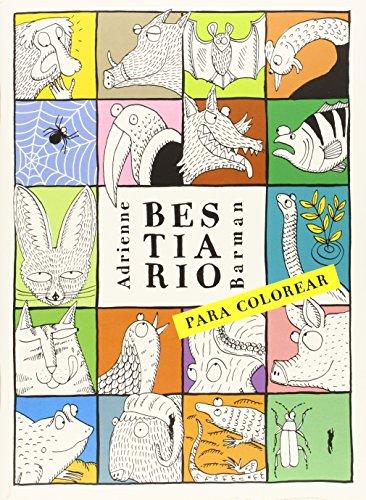 Bestiario para colorear (Aprender y descubrir) por Adrienne Barman