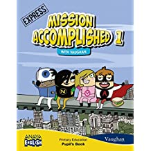 Mission Accomplished 1. Express. (with Activity Book) (Anaya English) - 9788467846249