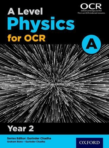 A Level Physics A for OCR Year 2 Student Book: Year 2 by Graham Bone (2015-09-03)
