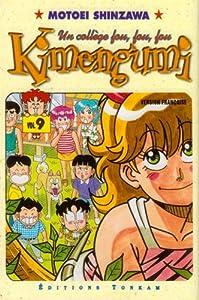 Le Collège Fou, Fou, Fou! - Kimengumi Edition simple Tome 9