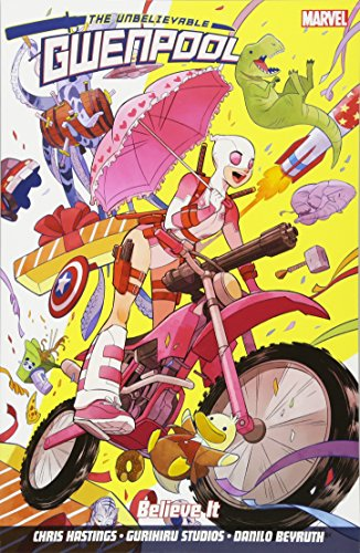 Gwenpool Vol. 1: Believe It por Chris Hastings