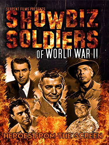 Showbiz Soldiers of World War II: Heroes From the Screen [OV]
