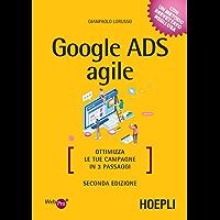 Google ADS agile: Ottimizza le tue campagne in 3 passaggi