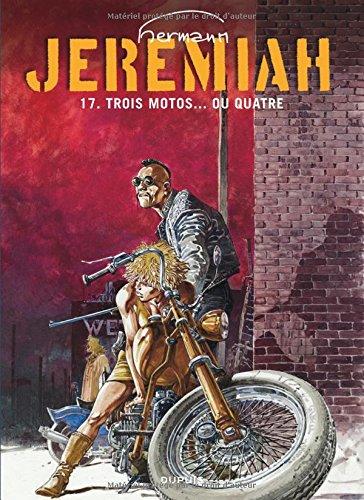 Jeremiah, tome 17 : Trois motos... ou quatre