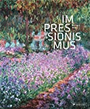 Impressionismus: Eine Welt aus Farbe und Licht