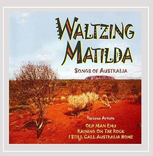 Waltzing Matilda Songs of Australia by The Wayfarers