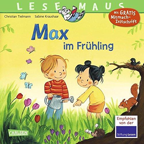 LESEMAUS 29: Max im Frühling (Jahreszeiten-frühling)