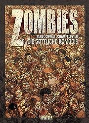 Zombies, Band  1: Die göttliche Komödie