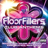 Floorfillers Club Anthems [Explicit]