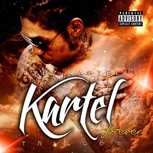 Kartel Forever: Trilogy [Explicit]