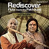 Rediscover: Flute Meets the Pakhawaj