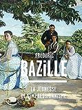 Frédéric Bazille (1841-1870) La jeunesse de l'impressionnisme
