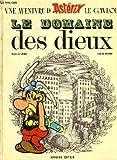 Une Aventures d'Asterix - Le Domaine des Dieux - Dargaud