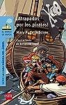 ¡Atrapados por los piratas! par Osborne