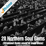 20 Northern Soul Gems (Strickland Banks Would've Loved These)