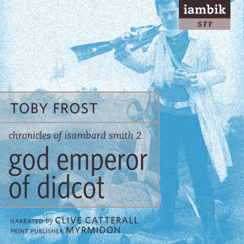 God Emperor of Didcot  Audiolibri