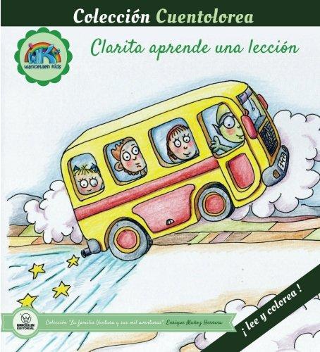 Cuentolorea: Clarita aprende una lección (Colección Cuentolorea: Lee y colorea) por Enrique Muñoz Herrera