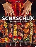 Schaschlik: Grillen einmal östlich