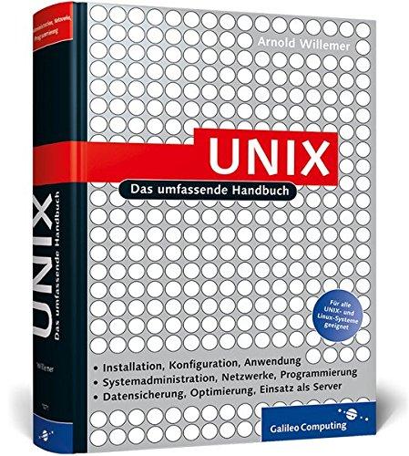 UNIX: Das umfassende Handbuch (Galileo Computing)