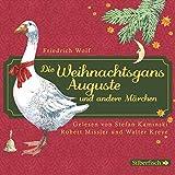 Die Weihnachtsgans Auguste und andere Märchen