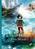 Piratas del mar helado (Narrativa ilustrada)