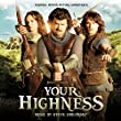 Your Highness (Original Motion Picture Soundtrack)