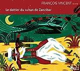 vignette de 'Le dattier du sultan de Zanzibar (François Vincent)'
