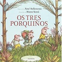 Os tres porquiños (Os contos do trasno)