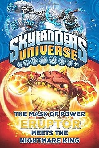 The Mask of Power: Eruptor Meets the Nightmare King #7 (Skylanders Universe) by Onk Beakman