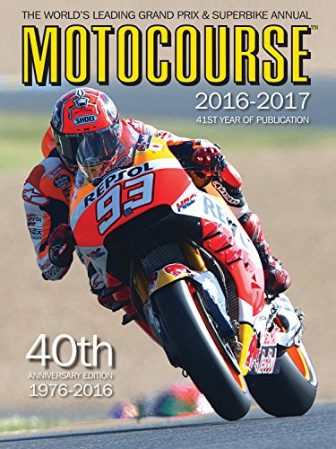 Motocourse 2016-2017: The World's Leading Grand Prix & Superbike Annual