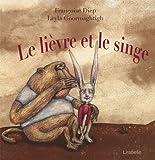 lièvre et le singe (Le) : contes du Burkina Faso   Diep, Françoise. Auteur