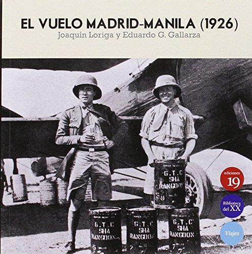 El Vuelo Madrid-Manila 1925 por Joaquín LORIGA TABOADA