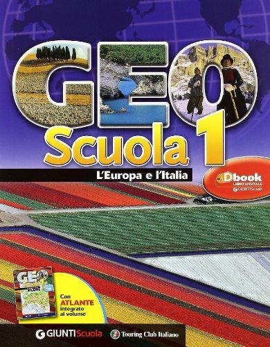 Geoscuola. Con Atlante-Giro d'Italia. Per la Scuola media. Con espansione online: 1