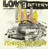 Songtexte von Love Battery - Straight Freak Ticket