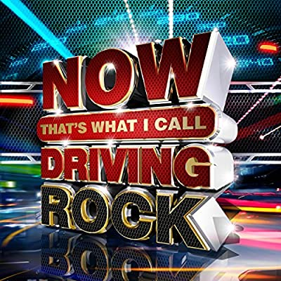 NOW That's What I Call Driving Rock [Clean]