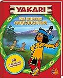 Yakari. Die besten Geschichten - Judith Hüller