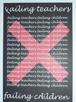 Failing Teachers, Failing Children by [Lever, Colin]
