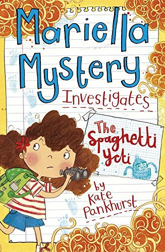 [PDF] Téléchargement gratuit Livres Mariella Mystery Investigates The Spaghetti Yeti (Mariella Mysteries) by Kate Pankhurst (2015-02-01)