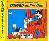 Donald auf'm Bau Walt Disney - Revue Film 8747 [SUPER 8 ca. 17 m, color]
