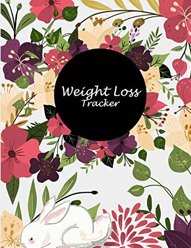 Weight Loss Tracker: Floral Design Book, Weekly Menu Meal Plan And Weekly Workout Progress Planner Large Print 8.5