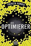 Die Optimierer: Roman
