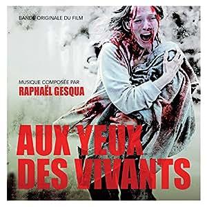 Aux Yeux Des Vivants OST