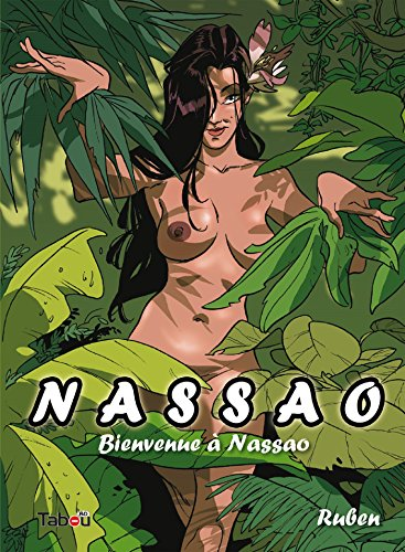 Nassao : Bienvenue à Nassao - Volume 1