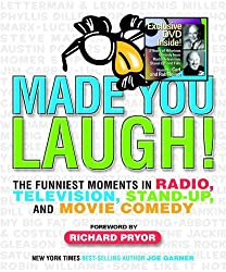 Made You Laugh: The Funniest Moments in Radio, Television, Stand-up, and Movie Comedy