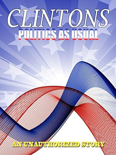 Politics As Usual Clintons