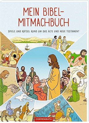 Mitmachbuch - Mein Bibel-Mitmachbuch: Spiele und Rätsel rund um das Alte und Neue Testament